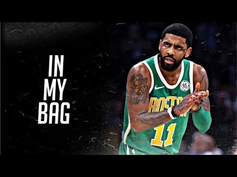 Kyrie Irving Mix In My Bag Lil Baby 2017-2018 Highlights HD