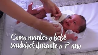 Como manter o bebê saudável durante o 1º ano