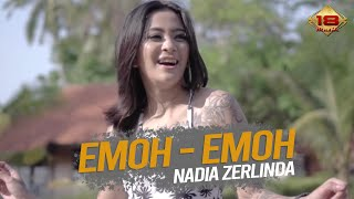 Download Lagu Nadia Zerlinda - Emoh Emoh Mp3