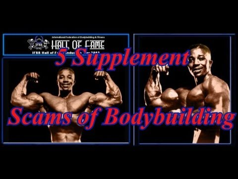 5 Supplement Scams of Bodybuilding – Leroy Colbert