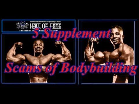 5 Supplement Scams of Bodybuilding – Leroy Colbert