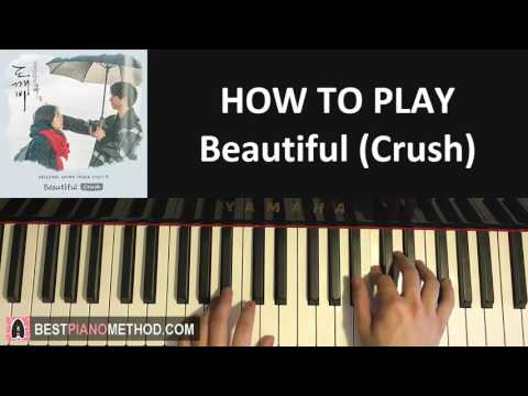"""HOW TO PLAY - Goblin [도깨비 OST Part 4] - """"Beautiful"""" - Crush (크러쉬) (Piano Tutorial Lesson)"""