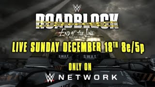 Nonton Wwe Roadblock  End Of The Line   Live  Sun  Dec  18 On Wwe Network Film Subtitle Indonesia Streaming Movie Download