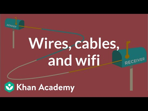 Wires, cables, and WiFi (video) | Khan Academy
