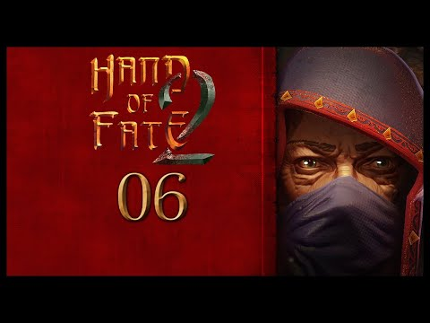 Hand Of Fate 2 Gameplay Walkthrough Let's Play Part 6 (ENTER THE SANCTUM)