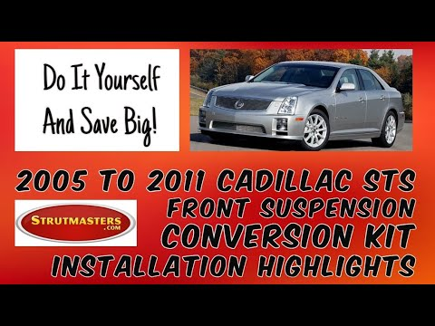 2005-2011 Cadillac STS Front Strut Conversion Installation