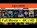 Agos--2005- Full