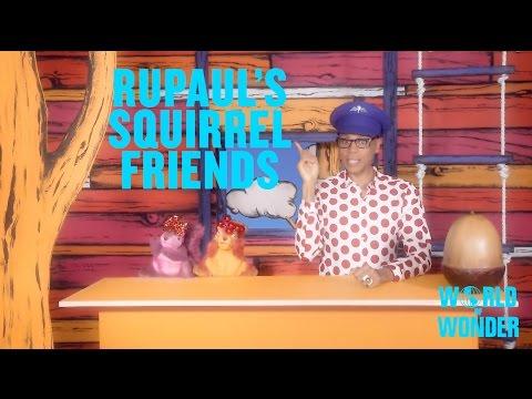 RuPaul's Squirrel Friends – Poop!