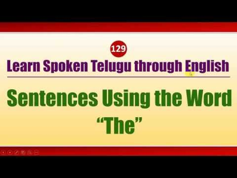 "129-1 - Spoken Telugu (intermediate Level) Learning Videos - Sentences Using The Word ""the"" - Part 1"