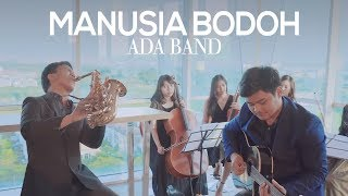 Video Manusia Bodoh - Ada Band (Saxophone Cover by Desmond Amos) MP3, 3GP, MP4, WEBM, AVI, FLV Juli 2019