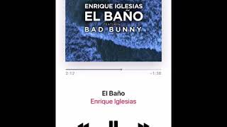 image of Enrique Iglesias - El Baño feat Bad Bunny Preview