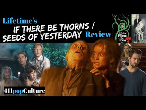 Lifetime If There Be Thorns/Seeds of Yesterday Review