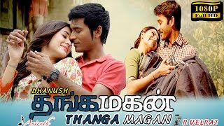 XxX Hot Indian SeX Thangamagan Tamil Movie New Tamil Movie 2016 Dhanush Samantha Amy Jackson English Subtitle .3gp mp4 Tamil Video