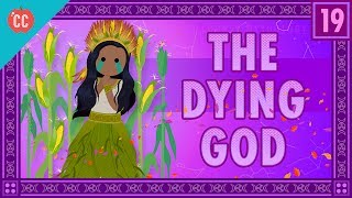 This week on Crash Course World Mythology, it's the Circle of Life. And Death. And sometimes, Life again. Mike Rugnetta is teaching you about Dying Gods, by which I mean gods that die, and then return to life. You'll learn about the Corn Mother from Native American Traditions, Adonis of the Greek and Roman pantheon, Odin of the Norse, and a little about the most famous dying deity, Jesus. These aren't all the dying gods in the world, but it's a good introduction to the archetype.Crash Course is on Patreon! You can support us directly by signing up at http://www.patreon.com/crashcourseThanks to the following Patrons for their generous monthly contributions that help keep Crash Course free for everyone forever:Mark, Les Aker, Bob Kunz, mark austin, William McGraw, Jeffrey Thompson, Ruth Perez, Jason A Saslow, Shawn Arnold, Eric Prestemon, Malcolm Callis, Steve Marshall, Advait Shinde, Rachel Bright, Khaled El Shalakany, Ian Dundore, The Great Dionysus, Tim Curwick, Ken Penttinen, Dominic Dos Santos, Caleb Weeks, Kathrin Janßen, Nathan Taylor, Yana Leonor, Andrei Krishkevich, Brian Thomas Gossett, Chris Peters, Kathy & Tim Philip, Mayumi Maeda, Eric Kitchen, SR Foxley, Tom Trval, Andrea Bareis, Moritz Schmidt, Gianna Phelps, Jessica Wode, Daniel Baulig, Jirat --Want to find Crash Course elsewhere on the internet?Facebook - http://www.facebook.com/YouTubeCrashCourseTwitter - http://www.twitter.com/TheCrashCourseTumblr - http://thecrashcourse.tumblr.com Support Crash Course on Patreon: http://patreon.com/crashcourseCC Kids: http://www.youtube.com/crashcoursekids