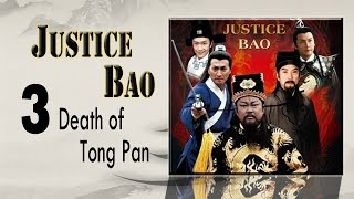 Nonton                Justice Bao                03             Death Of Tong Pan Eng Sub Film Subtitle Indonesia Streaming Movie Download