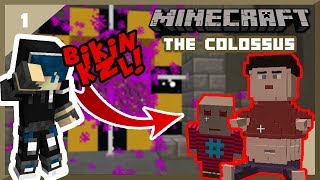 Video ORANG INI BIKIN SAIYA KESAL!! : Minecraft The Colossus #1 MP3, 3GP, MP4, WEBM, AVI, FLV Oktober 2017