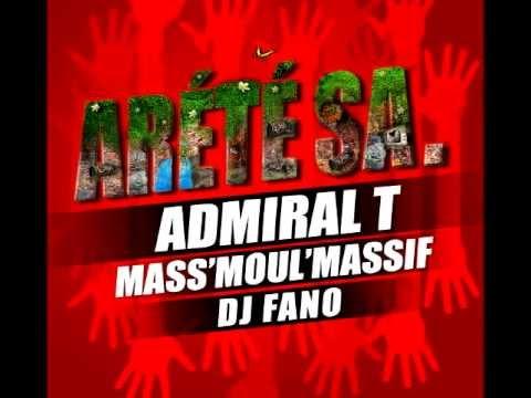 Admiral T Mass Moul Massif Dj Fano - Arr�t� sa