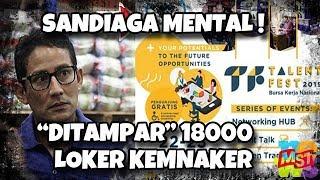 "Video Sandiaga Mental ""Dita(m)par"" 18 Ribu Loker Dari Kemenaker! Wkwkwk…! MP3, 3GP, MP4, WEBM, AVI, FLV Maret 2019"