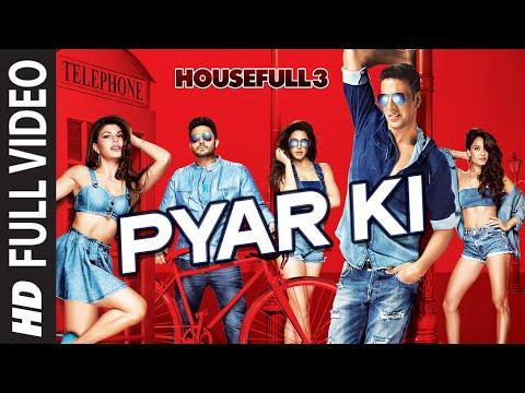 Pyar Ki -  HOUSEFULL 3 (2016)