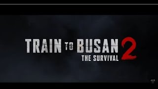 Nonton Train To Busan 2 Release 2018   Synopsis Film Subtitle Indonesia Streaming Movie Download