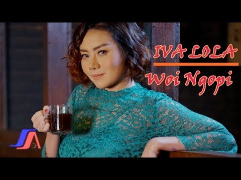 Download Lagu Iva Lola - Woi Ngopi ( Official Music Video ) Music Video