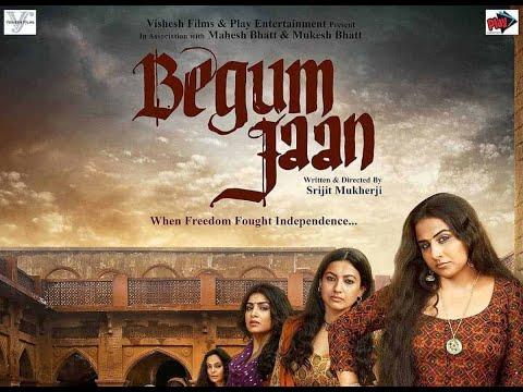 Begum Jaan New Bollywood Hindi Movie 2017
