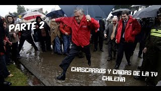 chascarros y caidas de la tv chilena parte 2