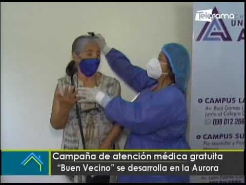 Campaña de atención médica gratuita Buen Vecino se desarrolla en la Aurora