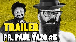PROFESOR PAUL VAZO  TRAILER   EL BUKAKE DE ADOLF