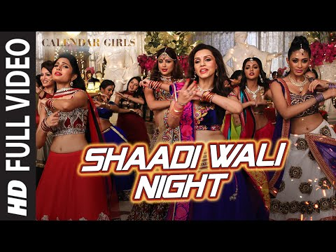 Calendar Girls: Shaadi Wali Night FULL VIDEO Song | Aditi Singh Sharma | T-Series
