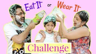 Video EAT IT or WEAR IT - ft. Mom & Dad | #Challenge #Fun #Kids #Comedy #MyMissAnand MP3, 3GP, MP4, WEBM, AVI, FLV Desember 2018