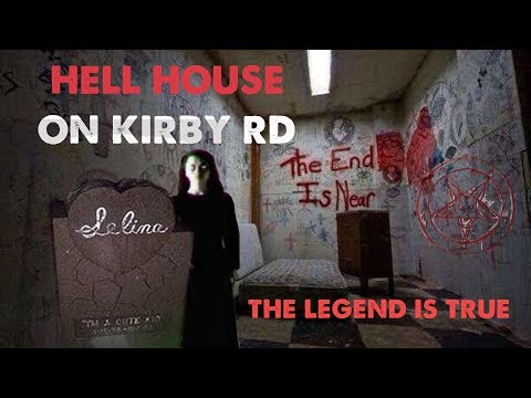 HAUNTED HELL HOUSE ON KIRBY RD | THE LEGEND IS TRUE
