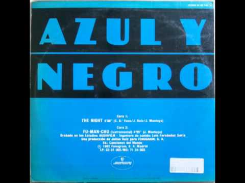 AZUL Y NEGRO-THE NIGHT