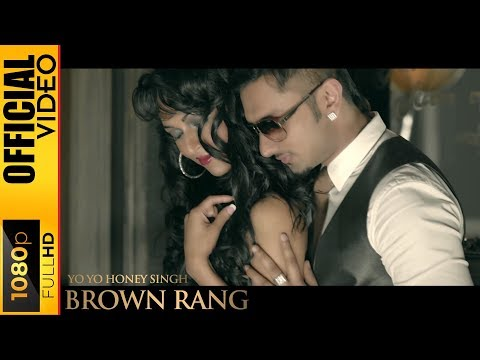 BROWN RANG - Yo Yo Honey Singh 2012
