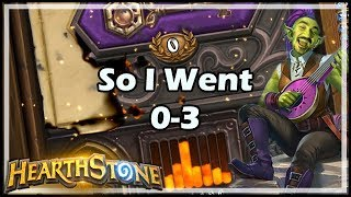 So I Went 0-3 - Witchwood / Hearthstone