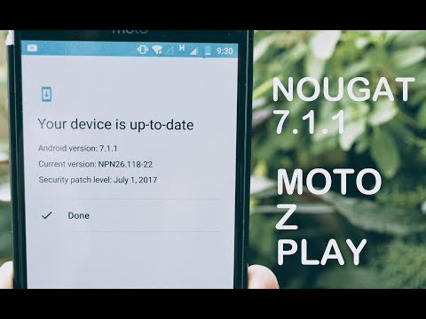 Nougat 7.1.1 For Moto Z Play (india)
