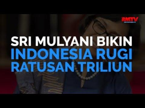 Sri Mulyani Bikin Indonesia Rugi Ratusan Triliun