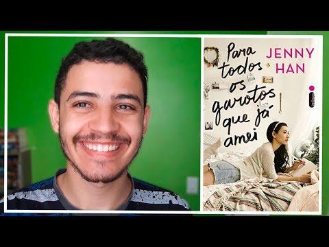 Para Todos os Garotos que Já Amei - Jenny Han | Patrick Rocha (4X175)