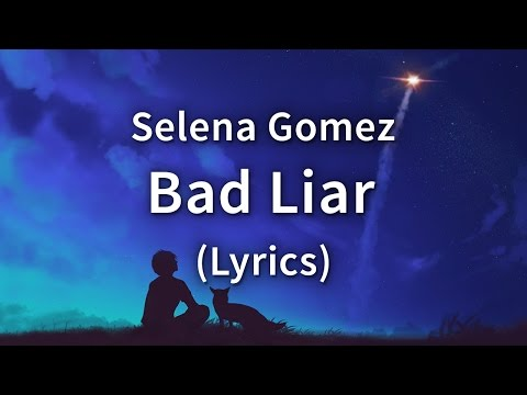 gratis download video - Selena-Gomez--Bad-Liar--Lyrics--Lyric-Video