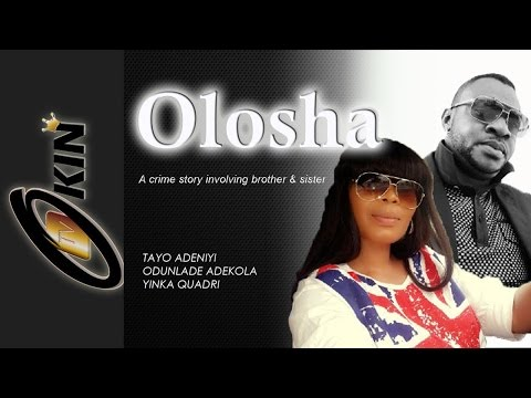 OLOSHA Latest Nollywood Blockbuster 2015 Staring Odunlade Adekola