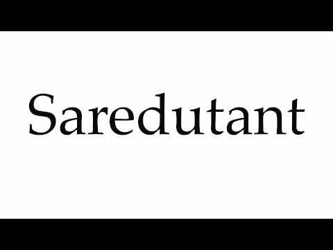 How to Pronounce Saredutant