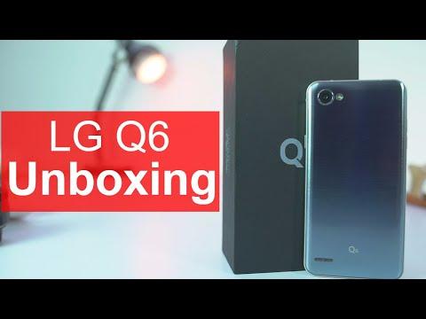 LG Q6 Unboxing and Initial Impressions