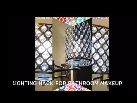 DIY with @fancienanc Lighting Hack for Bathroom Makeup