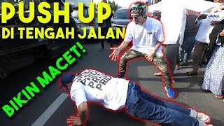 Video PUSH UP DI TENGAH JALAN BIKIN MACET DAN EMOSI ORANG 😡 MP3, 3GP, MP4, WEBM, AVI, FLV Mei 2019
