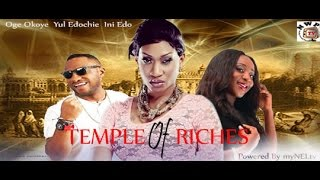 Temple of Riches Nigerian Movie (Part 1) - Ini Edo, Yul Edochie