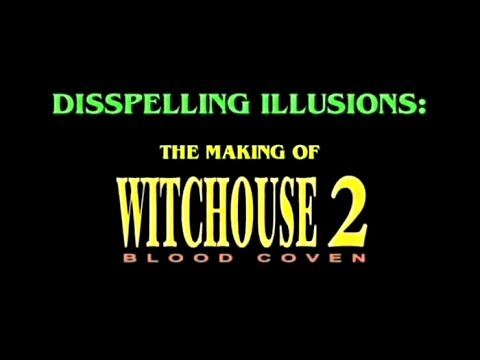 The Making Of Witchouse 2: Blood Coven