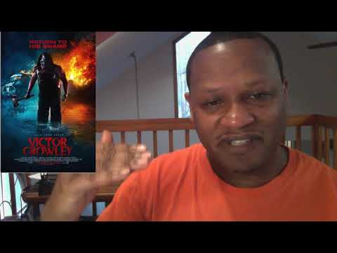 2018 Victor Crowley Horror Review. WTF!