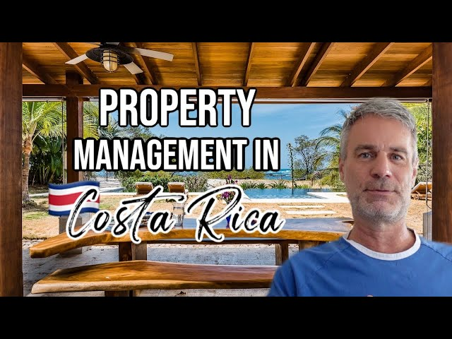 Property Management in Costa Rica
