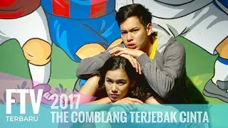 Video FTV Ferly Putra & Mentari De Marelle - THE COMBLANG TERJEBAK CINTA MP3, 3GP, MP4, WEBM, AVI, FLV Maret 2019
