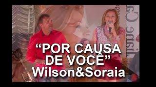 """Wilson e Soraia cantam """"Por causa de você"""" de Michael Sullivan no Programa Eliane Camargo exibido dia 30 de outubro de 2017 no Canal do Boi."""